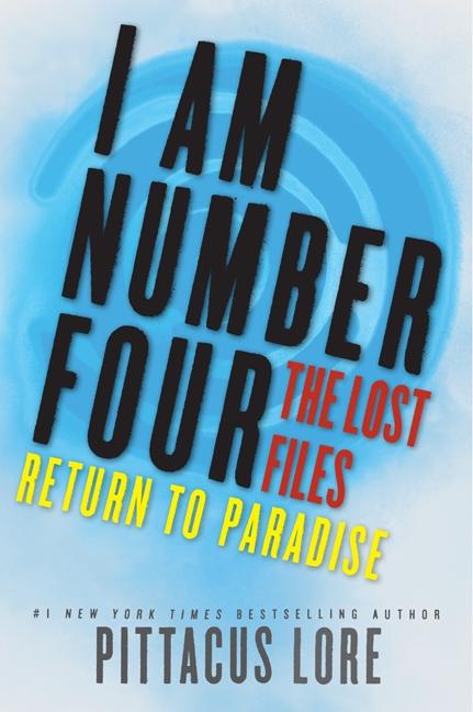 Питтакус Лор — Возвращение в Парадайз (Наследие Лориена: Пропущенные материалы — 8)